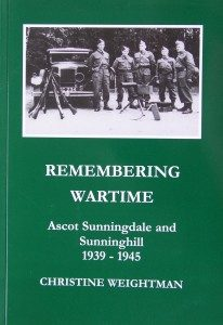 Ascot, Sunningdale & Sunninghill 1939-1945 –  Remembering Wartime