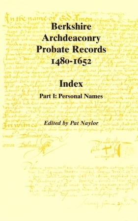 Berkshire Archdeaconry Probate Records 1480-1652, (3 volumes)