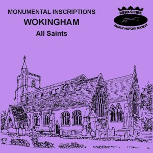 Wokingham, All Saints, Monumental Inscriptions 1520-2006 (CD)