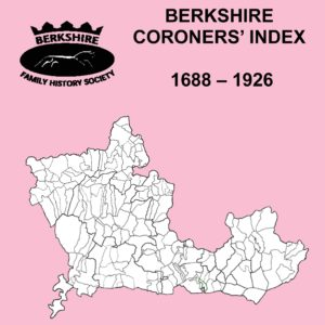 Berkshire Coroners' Inquests, Index to, 1688-1926 (CD)