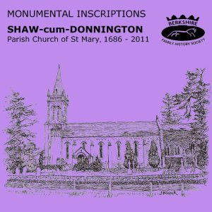 Shaw-cum-Donnington, St Mary, Monumental Inscriptions, 1686-2011 (CD)