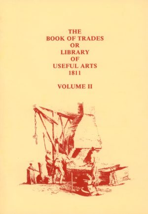 Book of Trades or Library of Useful Arts, The, 1811, Vol II
