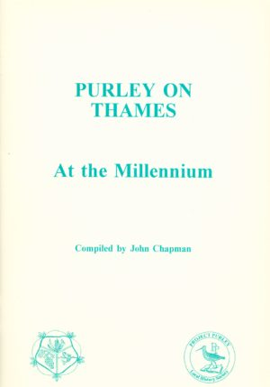 Purley-on-Thames at the Millennium