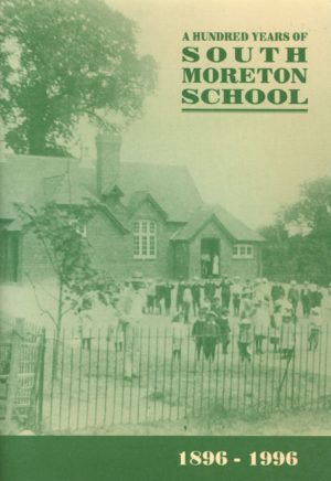 South Moreton School – A Hundred Years of