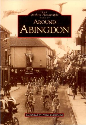 Abingdon, Around (Archive Photograph Series), second selection
