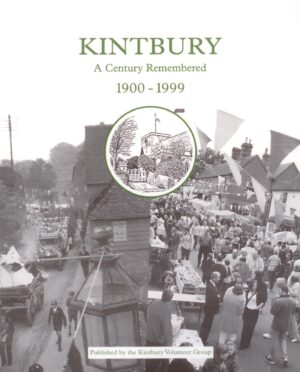 Kintbury – A Century Remembered 1900-1999