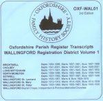 Wallingford Registration District, Parish Registers, Vol 1  OXF-WAL 01 (CD) OFHS