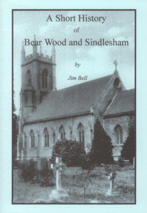Bear Wood and Sindlesham – A Short History of