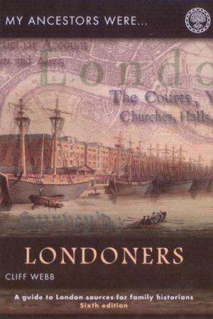 My Ancestors were Londoners (Ed 6)