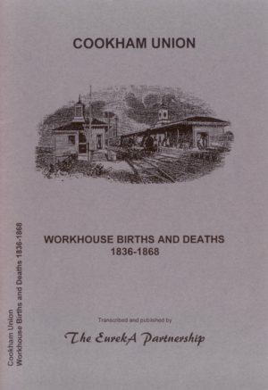 Cookham Poor Law Union, Workhouse Births & Deaths, 1836-1868