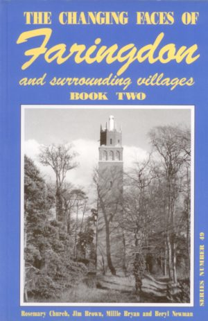 Faringdon and surrounding Villages, The Changing Faces of, Book 2