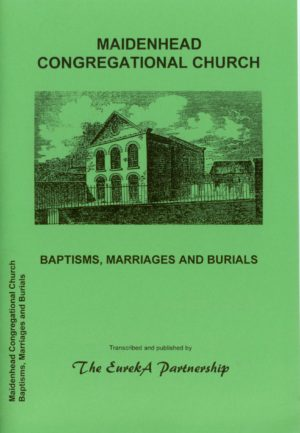 Maidenhead Congregational Church – Baptisms, Marriages and Burials