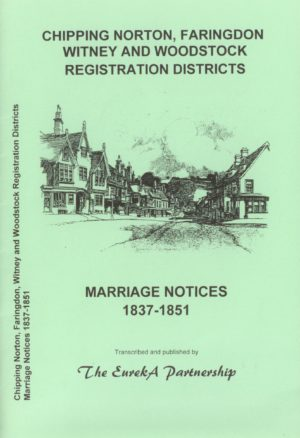Chipping Norton, Faringdon, Witney & Woodstock Registration Districts, Marriage Notices, 1837-1...