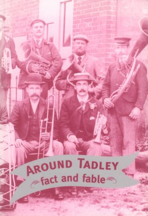 Tadley, Around, fact and fable