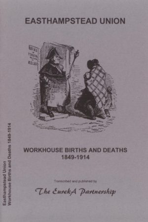Easthampstead Poor Law Union – Workhouse Births & Deaths 1849-1914