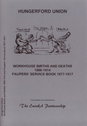 Hungerford Poor Law Union, Workhouse Births and Deaths, 1866-1914 & Paupers' Service Book, 1877-1917