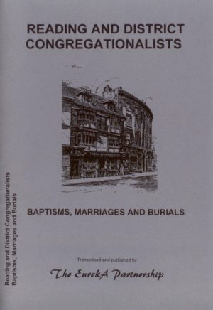 Reading & District Congregationalists, Baptisms, Marriages and Burials
