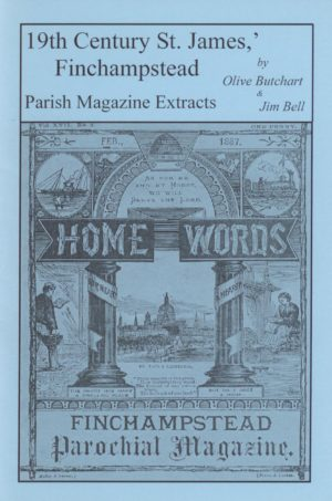 Finchampstead, St James – 19th Century Parish Magazine Extracts (1887-1898)