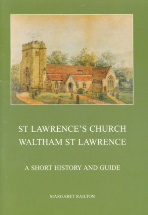 Waltham St. Lawrence, A short history and guide to St. Lawrence's Church