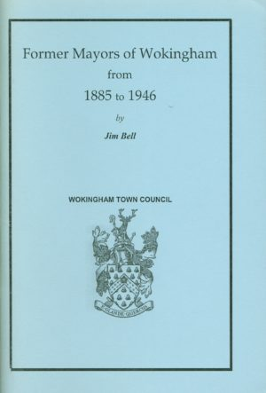 Wokingham, Former Mayors of, 1885 to 1946