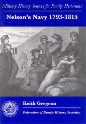 Nelson's Navy, Military History Sources for Family Historians
