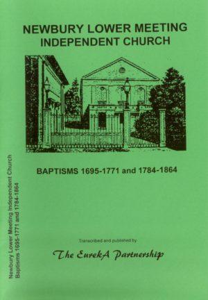 Newbury Lower Meeting Independent Church, Baptisms 1695-1771, 1784-1864