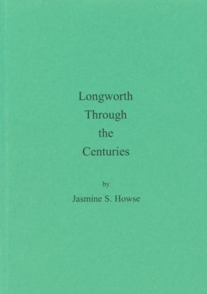 Longworth through the Centuries