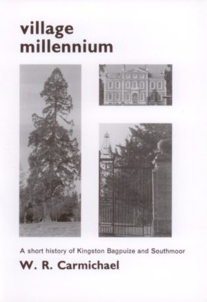 Kingston Bagpuize and Southmoor, a short history of, ' Village Millennium'