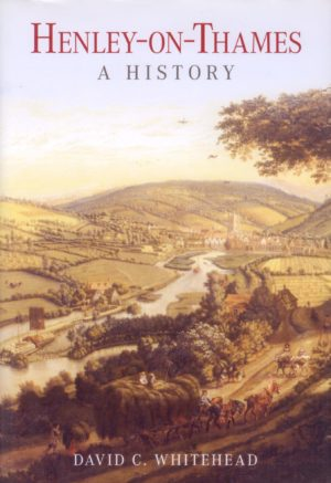 Henley-on-Thames, A History of