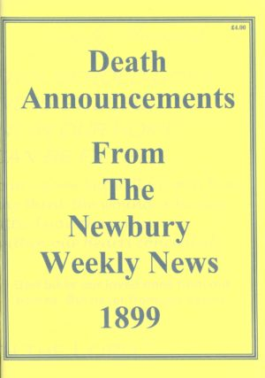 Newbury Weekly News, Death Announcements from  1899