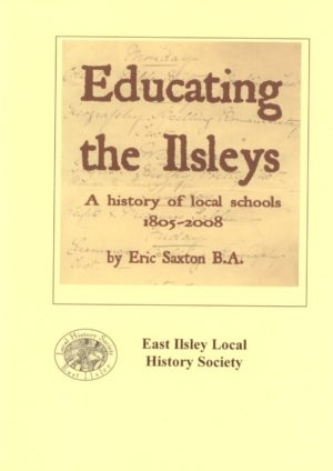 East and West Ilsley, Education  – A History of Local Schools 1805-2008