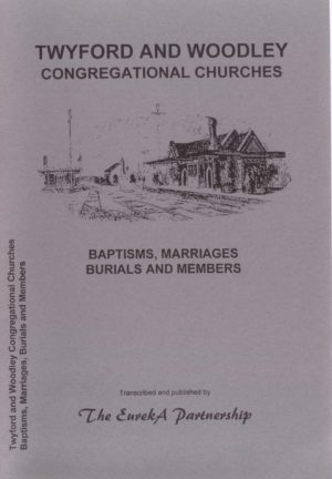 Twyford and Woodley Congregational Churches – Baptisms, Marriages,  Burials and Members
