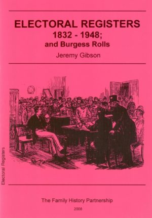 Electoral Registers 1832-1948 and Burgess Rolls (Gibson Guide)