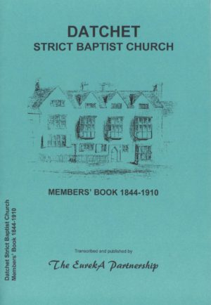Datchet Strict Baptist Church Members Book 1844-1910