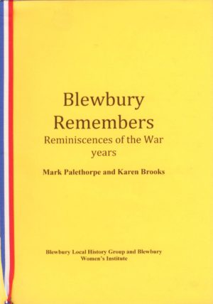 Blewbury Remembers, Reminiscences of the War years