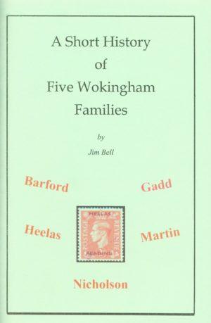 Wokingham, A Short History of five families