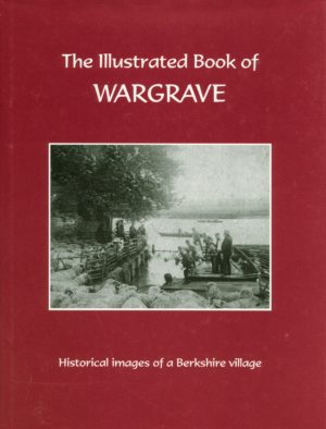 Wargrave The illustrated book of