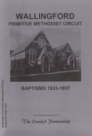 Wallingford Primitive Methodist Circuit. Baptisms 1833-1937