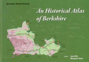 An Historical Atlas of Berkshire, (2nd Edition)