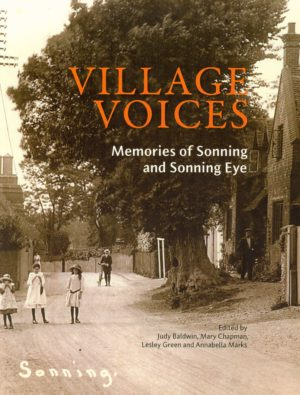 Village Voices, Memories of Sonning and Sonning Eye