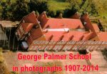 George Palmer School, Reading,  in photographs 1907-2014