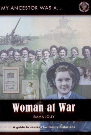 My Ancestor was a Woman at War