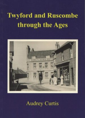 Twyford and Ruscombe through the Ages
