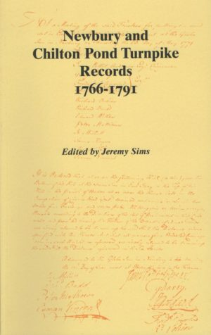 Newbury and Chilton Pond Turnpike Records 1766-1791, Berkshire Record Society volume 22.