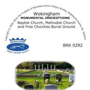Wokingham Baptist, Methodist and Free Churches Burial Grounds Monumental Inscriptions (CD)