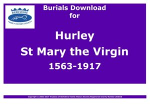 Hurley St Mary the Virgin Burials 1563-1917 (Download) D1110