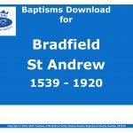 Bradfield St Andrew Baptisms 1539-1920 (Download) D1600