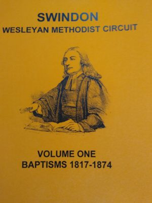 Swindon Wesleyan Methodist Circuit, Volume One – Baptisms 1817-1874